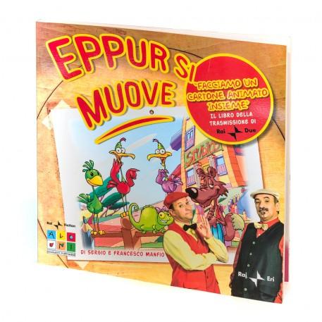 EPPUR SI MUOVE