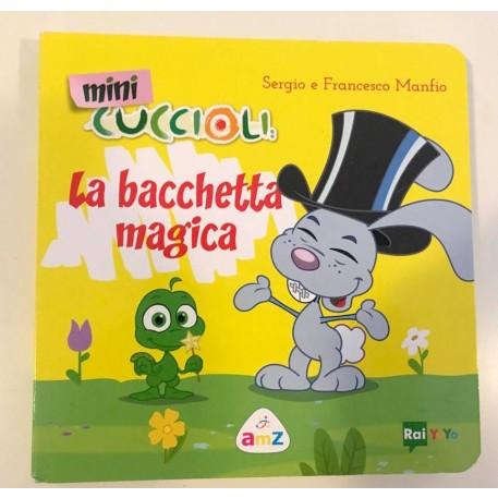 Mini Cuccioli - La bacchetta magica